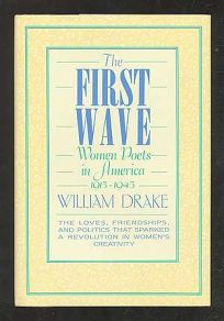 The First Wave: Women Poets in America