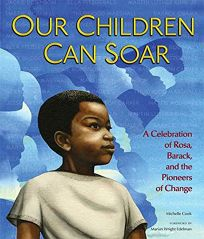 Our Children Can Soar: A Celebration of Rosa