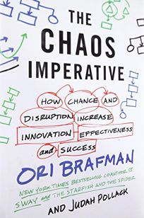 How Chance and Disruption Increase Innovation, Effectiveness, and Success - Ori Brafman