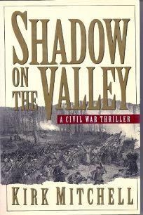 Shadow on the Valley: A Civil War Thriller