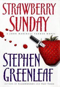 Strawberry Sunday: A John Marshall Tanner Novel
