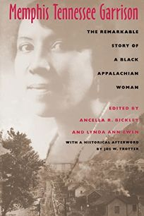 Memphis Tennessee Garrison: The Remarkable Story of a Black Appalachian Woman