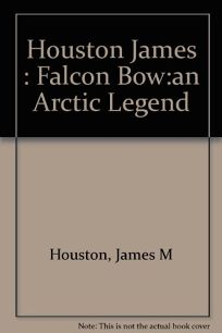 The Falcon Bow: An Arctic Legend