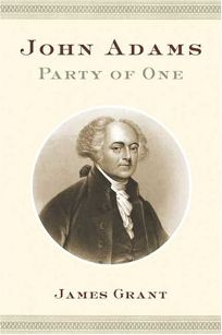 JOHN ADAMS: Party of One