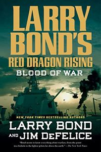 Larry Bond's Red Dragon Rising: Blood of War