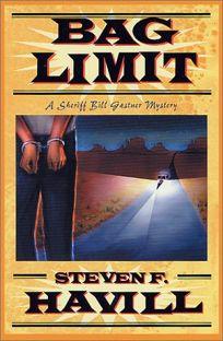 BAG LIMIT: A Sheriff Bill Gastner Mystery