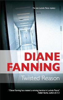 Twisted Reason: A Lucinda Pierce Mystery