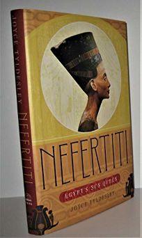 Nefertiti: Egypts Sun Queen