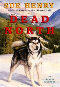 DEAD NORTH: An Alaska Mystery