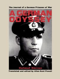 A German Odyssey: The Journal of a German Prisoner of War
