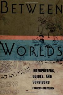 Between Worlds: Interpreters