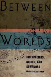 Between Worlds: Interpreters