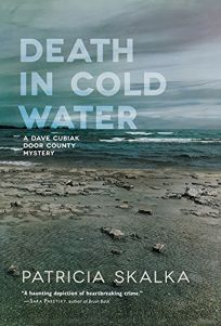 Death in Cold Water: A Dave Cubiak Door County Mystery