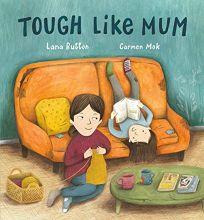 Tough Like Mum