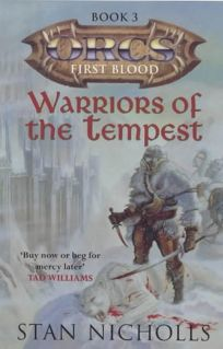 Warriors of the Tempest: Orcs First Blood - Book 3