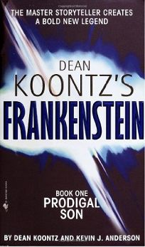 DEAN KOONTZS FRANKENSTEIN: Book One: Prodigal Son