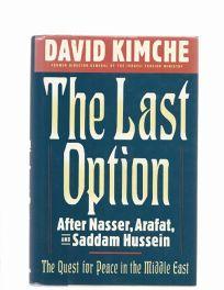The Last Option: After Nasser