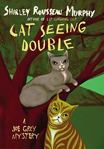 Cat Seeing Double: A Joe Grey Mystery