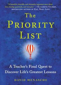 The Priority List: A Teachers Final Quest to Discover Lifes Greatest Lessons