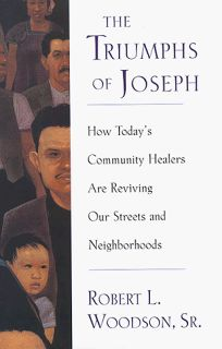 Listening to Joseph: How Todays Community Healers Can Revive Our Streets and Neighborhoods