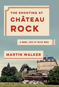 The Shooting at Château Rock: A Bruno