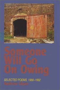 Someone Will Go on Owing: Selected Poems