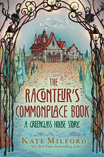 The Raconteur's Commonplace Book Greenglass House