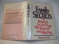Family Secrets: A Writers Search for His Parents and His Past
