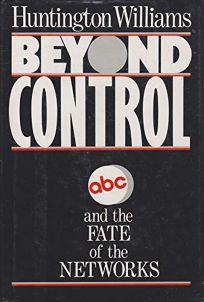 Beyond Control: ABC and the Fate of the Networks