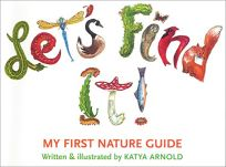 Lets Find It!: My First Nature Guide
