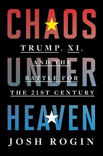 Chaos Under Heaven: Trump