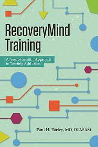 Recoverymind Training: A Neuroscientific Approach to Treating Addiction