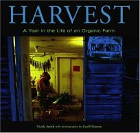 HARVEST: A Year in the Life of an Organic Farm