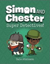 Super Detectives Simon and Chester #1