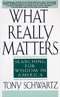 Nonfiction book review what really matters searching for wisdom the way were working isnt working the four forgotten needs that energize great performance what really matters searching for wisdom in america fandeluxe Choice Image
