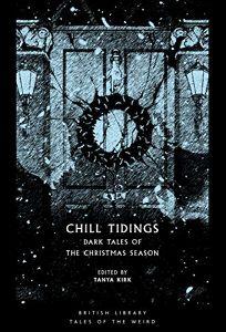 Chill Tidings: Dark Tales of the Christmas Season