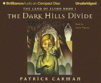 THE DARK HILLS DIVIDE: The Land of Elyon Book I
