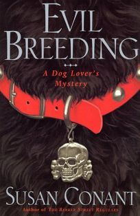 Evil Breeding: A Dog Lovers Mystery