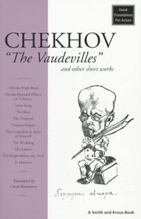The Vaudevilles: And Other Short Works