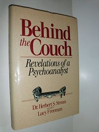 Behind the Couch: Revelations of a Psychoanalyst