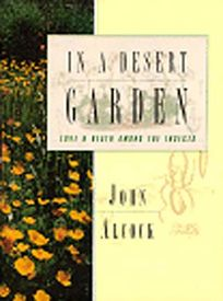 In a Desert Garden: Love and Death Among the Insects