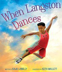 When Langston Dances