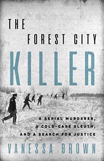 The Forest City Killer: A Serial Murderer