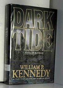 Dark Tide: A Novel of Suspense