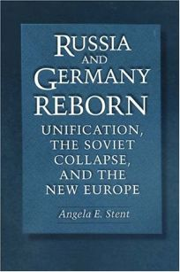 Russia and Germany Reborn: Unification