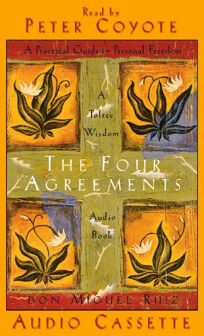 The Four Agreements: A Practical Guide to Personal Freedom Audio Book