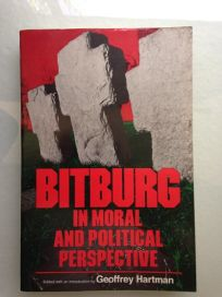 Bitburg in Moral and Political Perspective