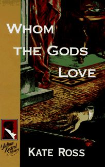 Whom the Gods Love: 0a Julian Kestrel Mystery
