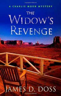 The Widows Revenge: A Charlie Moon Mystery