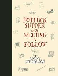 Potluck Supper with Meeting to Follow: Essays